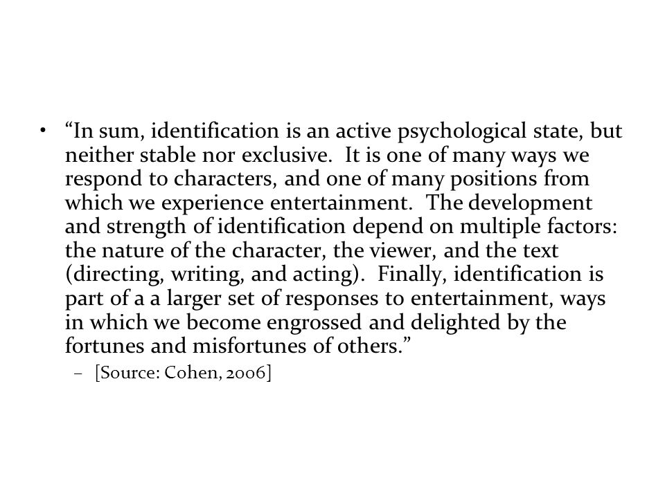 In sum, identification is an active psychological state, but neither stable nor exclusive.