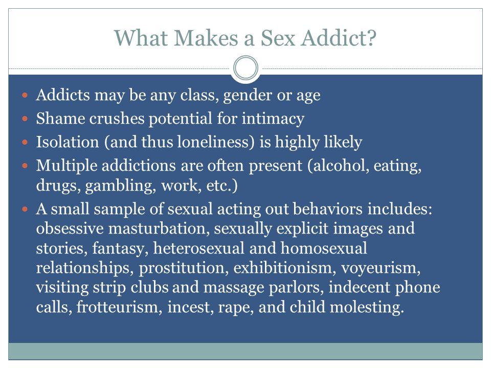 What Makes a Sex Addict.