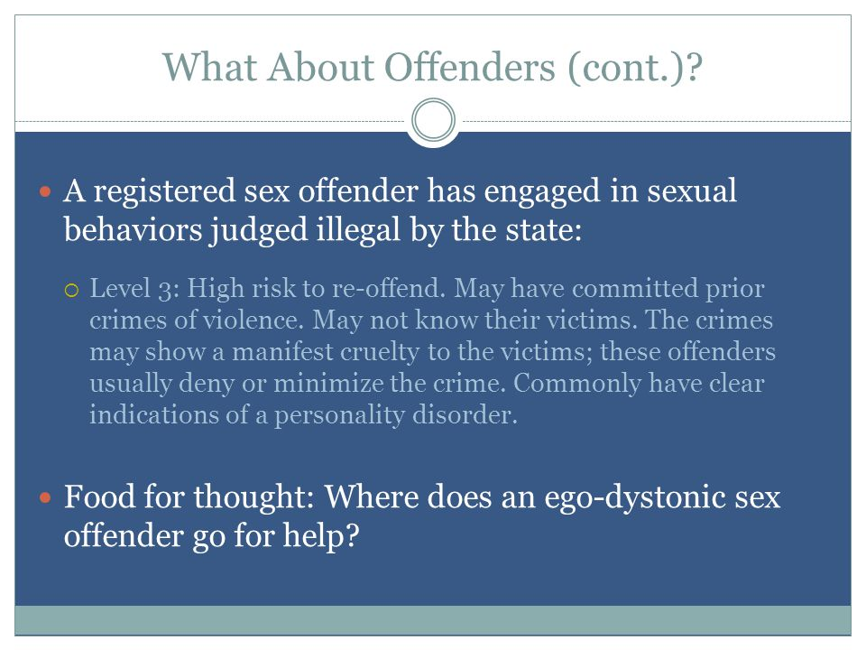 What About Offenders (cont.).