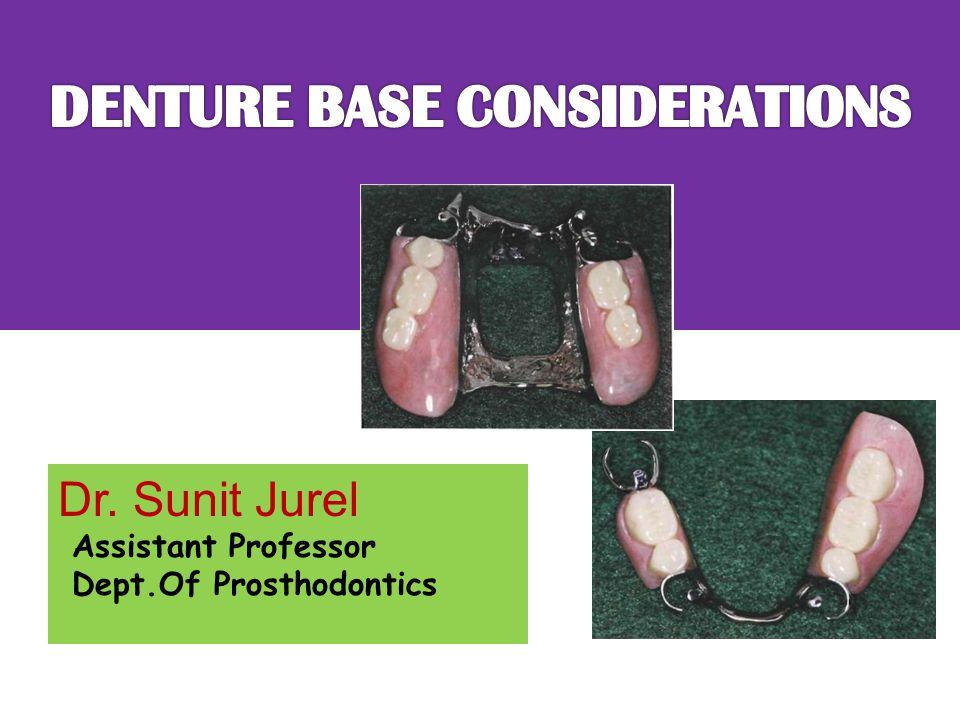 Dr. Sunit Jurel Assistant Professor Dept.Of Prosthodontics