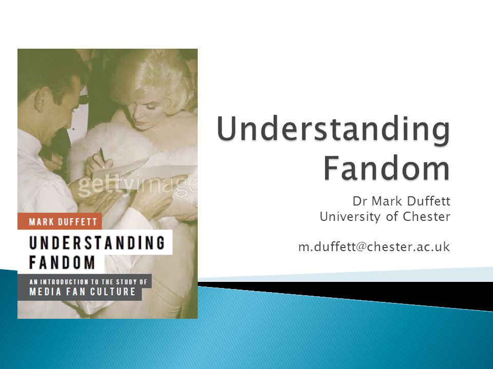  What is a fan?  How should fandom be understood?  Fandom in an age of digital media
