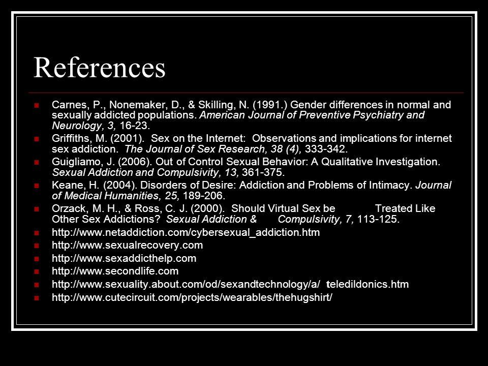 References Carnes, P., Nonemaker, D., & Skilling, N.