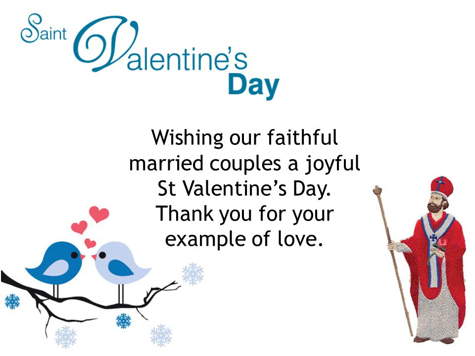 Wishing our faithful married couples a joyful St Valentine's Day.