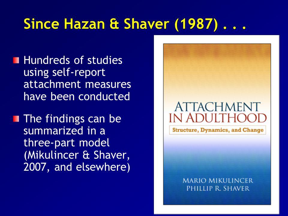 Since Hazan & Shaver (1987)...