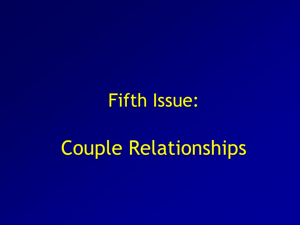 Fifth Issue: Couple Relationships