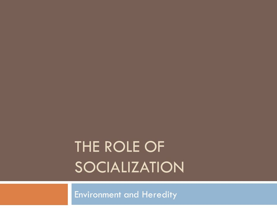 Socialization  Socialization: continuing process whereby an individual acquires a personal identity and learns the norms, values, behaviour, and social skills appropriate to his/her social position.