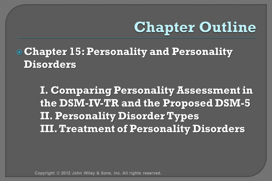  Chapter 15: Personality and Personality Disorders I.