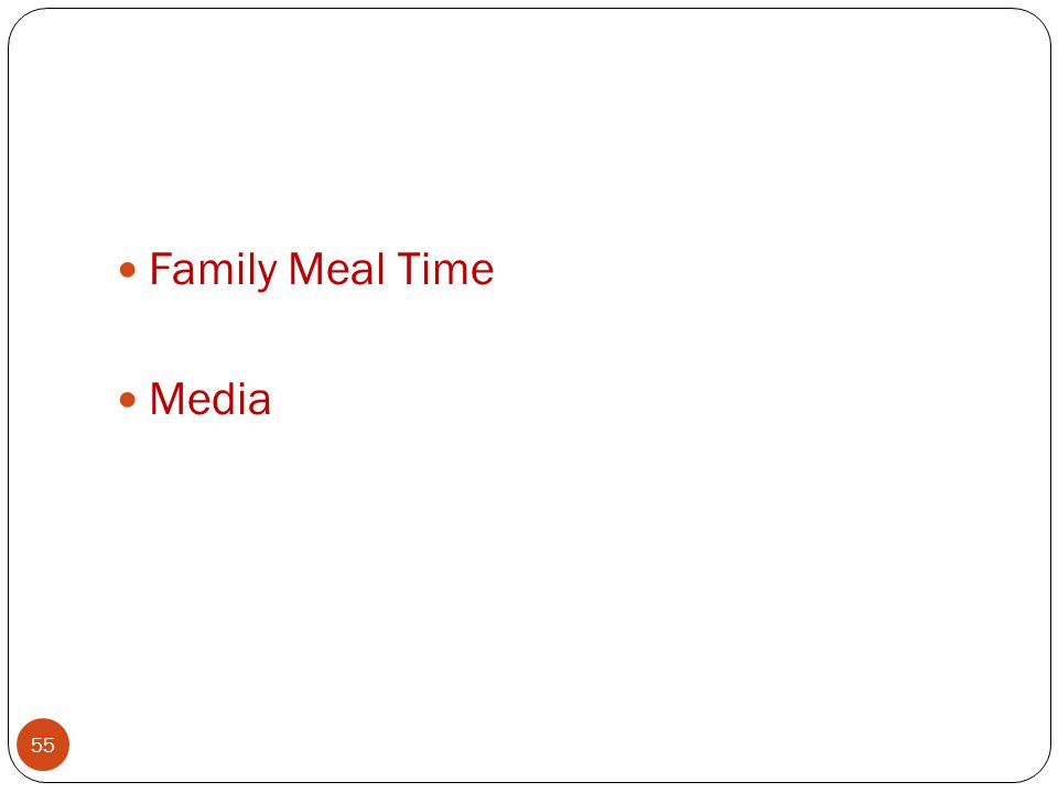 Family Meal Time Media 55