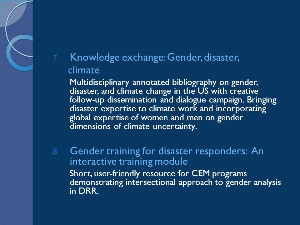 7. Knowledge exchange: Gender, disaster, climate Multidisciplinary annotated bibliography on gender, disaster, and climate change in the US with creat