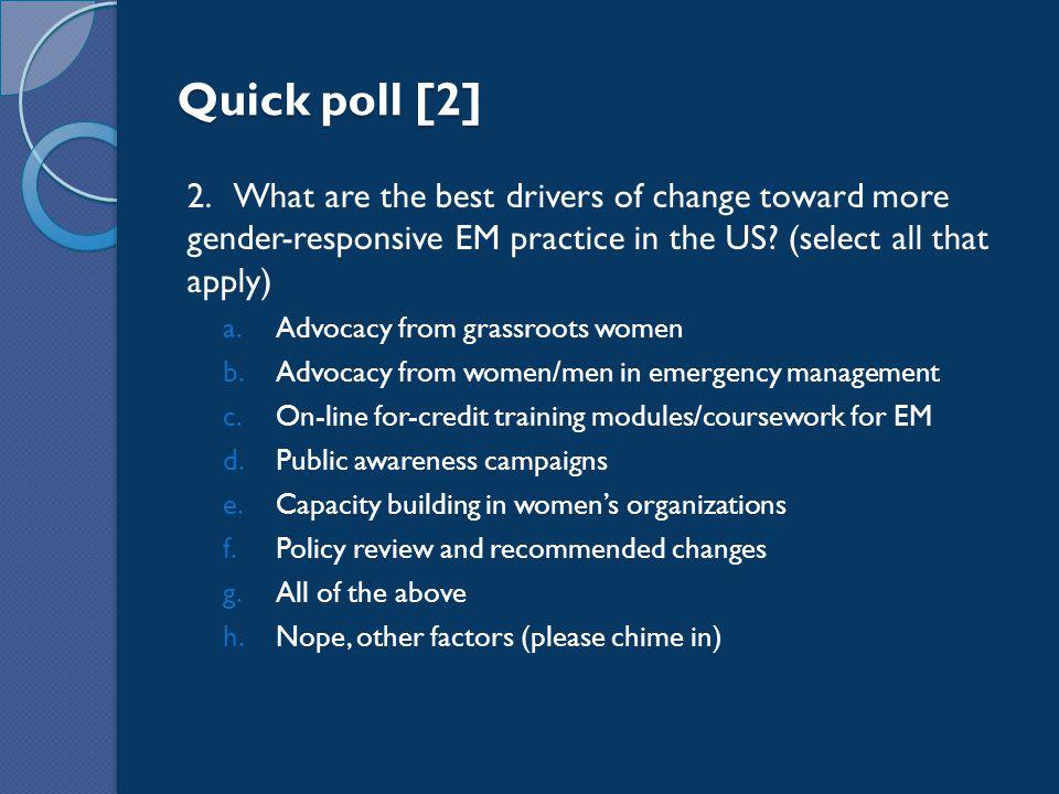Quick poll [2] 2.