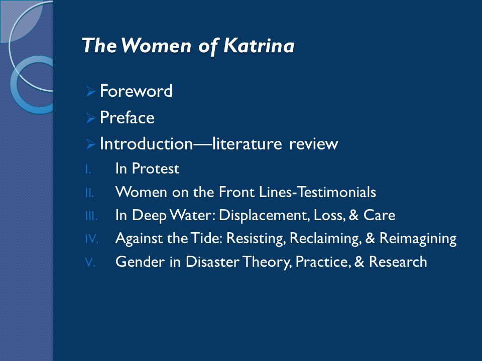 The Women of Katrina  Foreword  Preface  Introduction—literature review I.