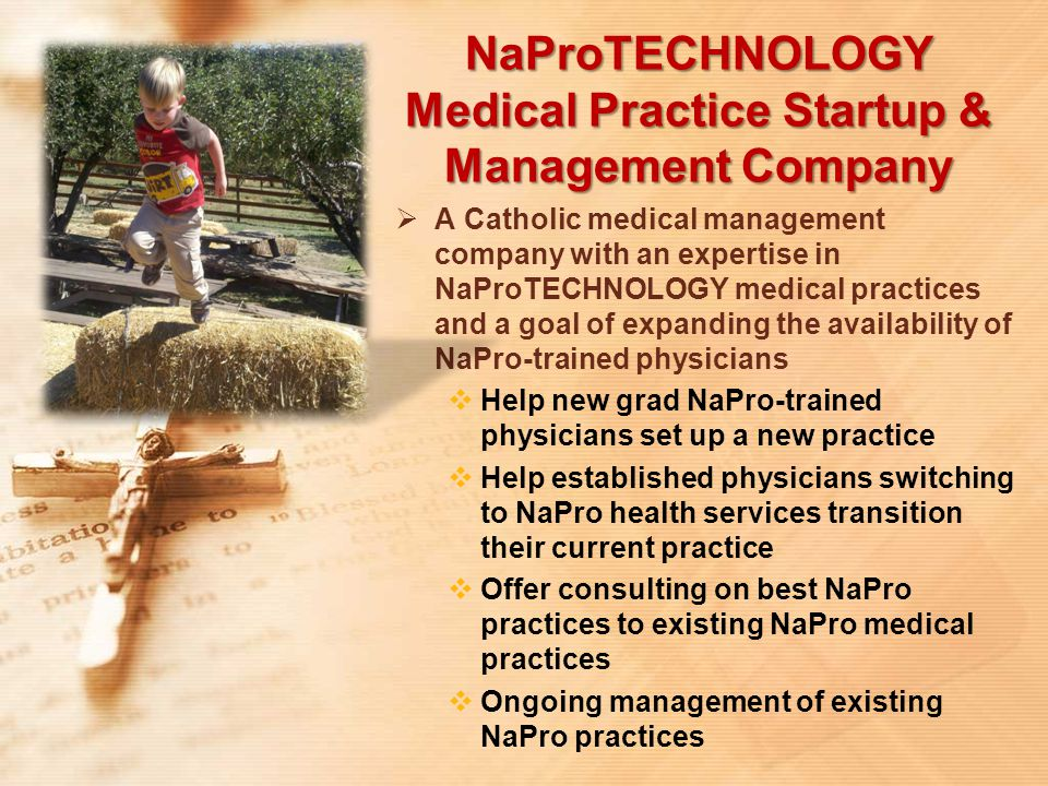 NaProTECHNOLOGY Medical Practice Startup & Management Company  A Catholic medical management company with an expertise in NaProTECHNOLOGY medical pra
