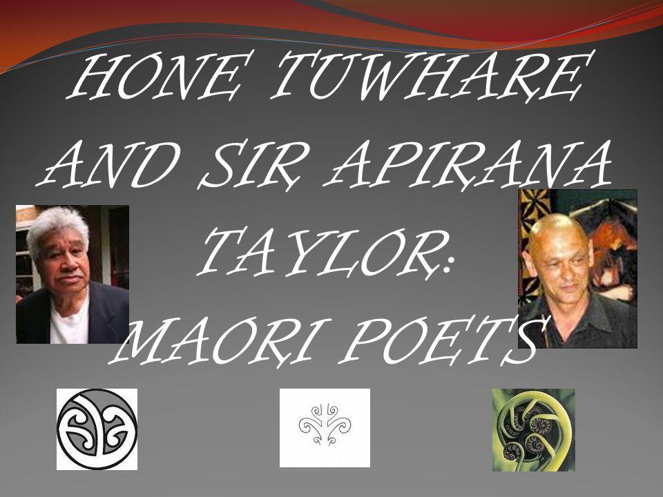 HONE TUWHARE AND SIR APIRANA TAYLOR: MAORI POETS