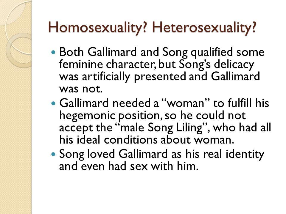 Homosexuality. Heterosexuality.