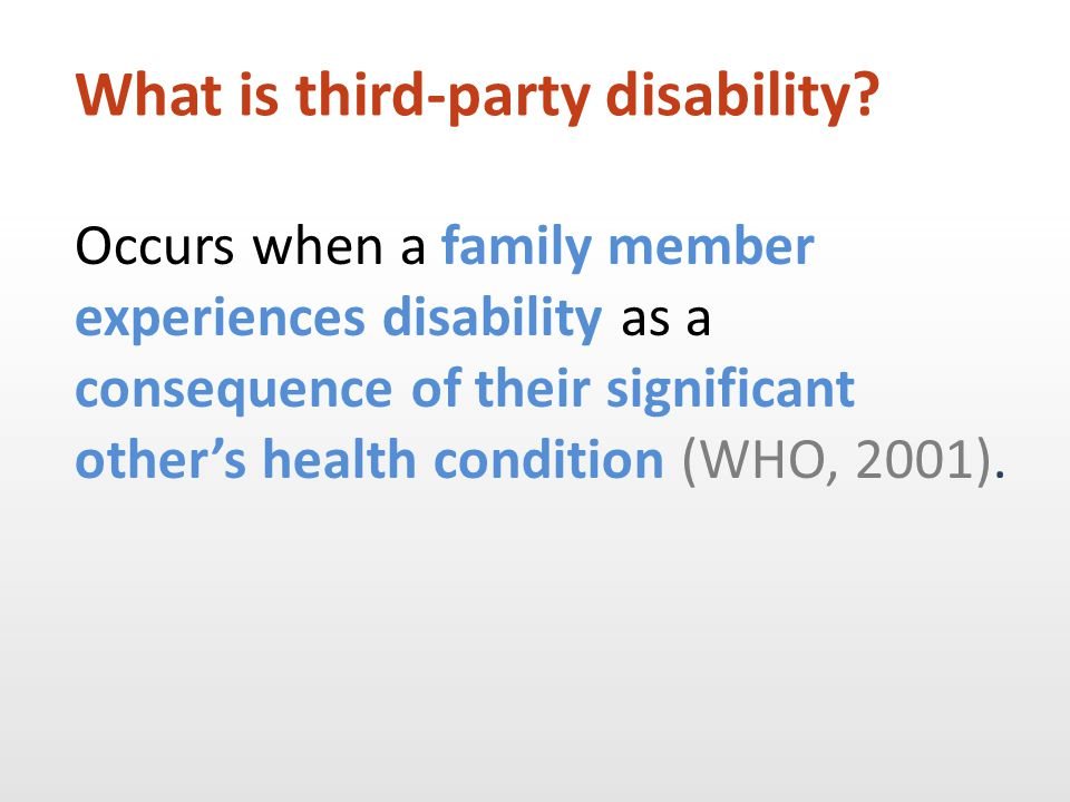Family members of people with aphasia experience financial changes as part of third-party disability.