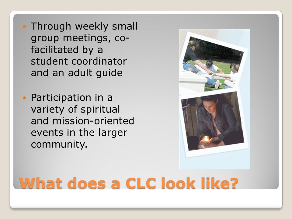 What does a CLC look like.