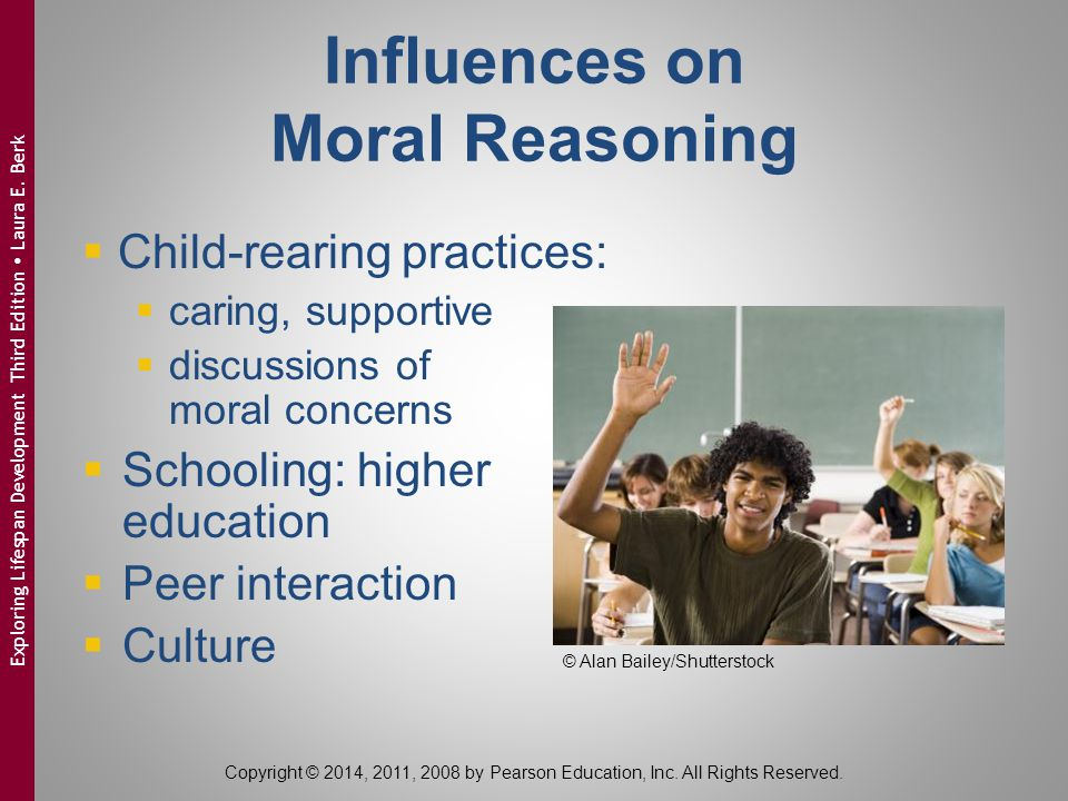 Influences on Moral Reasoning  Child-rearing practices:  caring, supportive  discussions of moral concerns  Schooling: higher education  Peer int