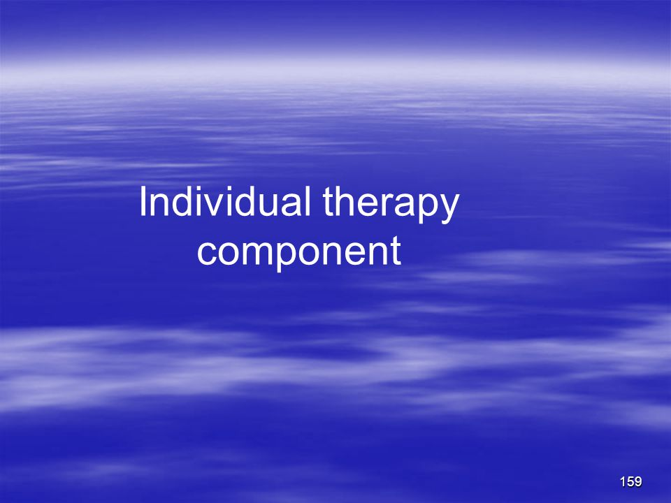 Individual therapy component 159