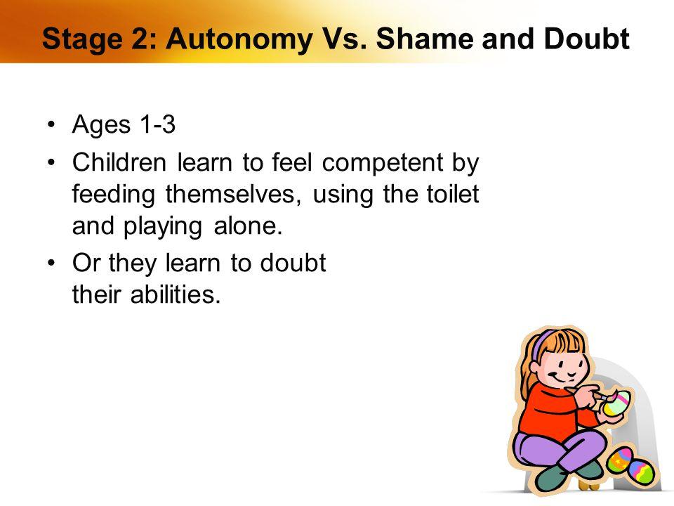 Stage 2: Autonomy Vs.
