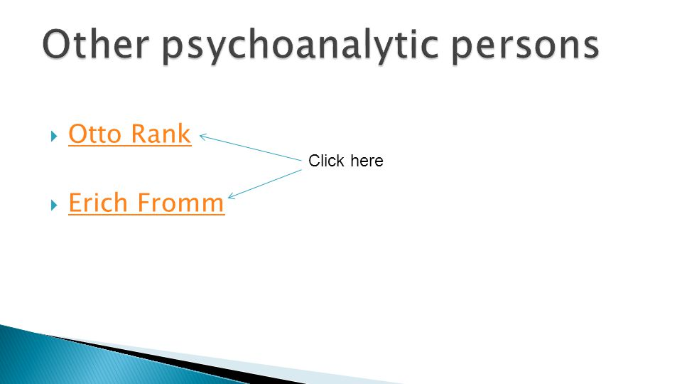  Otto Rank Otto Rank  Erich Fromm Erich Fromm Click here