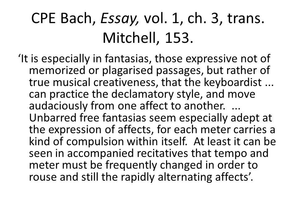CPE Bach, Essay, vol. 1, ch. 3, trans. Mitchell, 153.