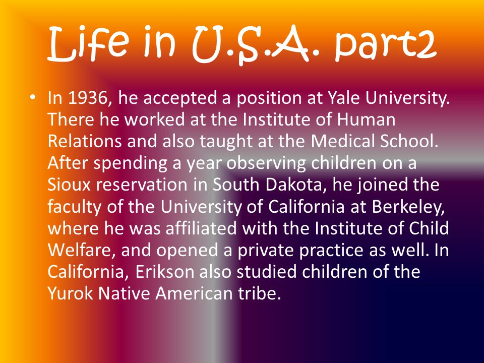 Life in U.S.A. part2 In 1936, he accepted a position at Yale University.