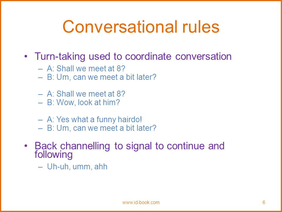 More conversational rules Farewell rituals –Bye then, see you, yer bye, see you later….