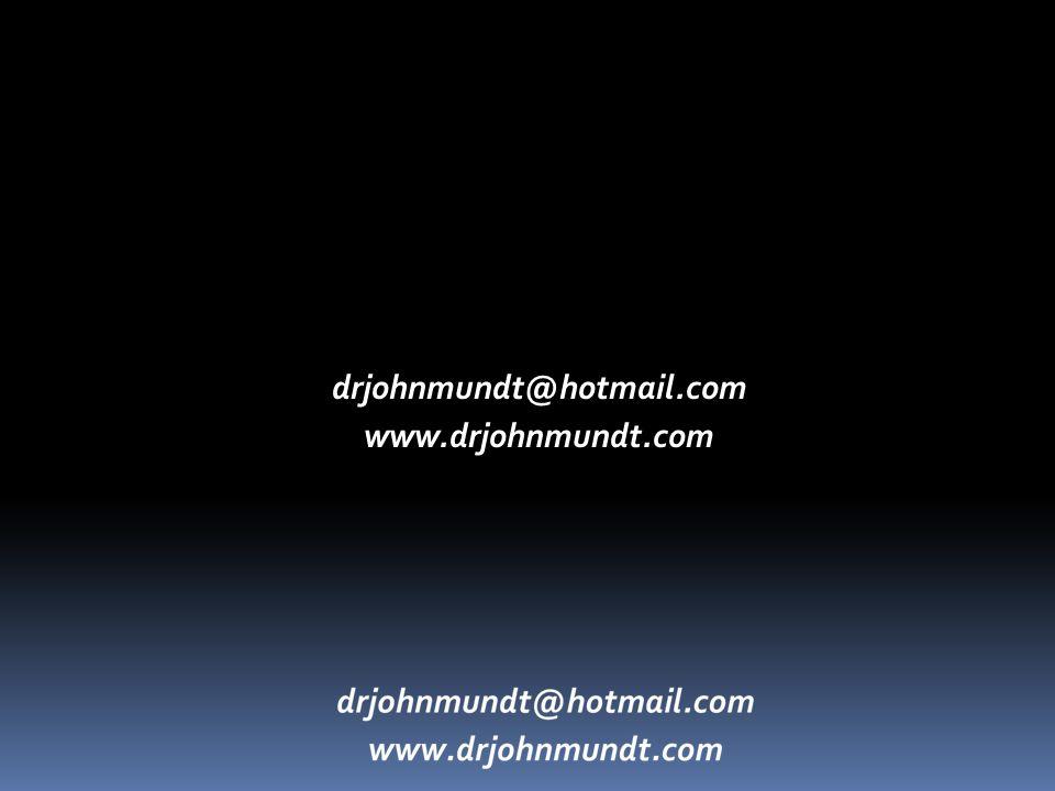 drjohnmundt@hotmail.com www.drjohnmundt.com