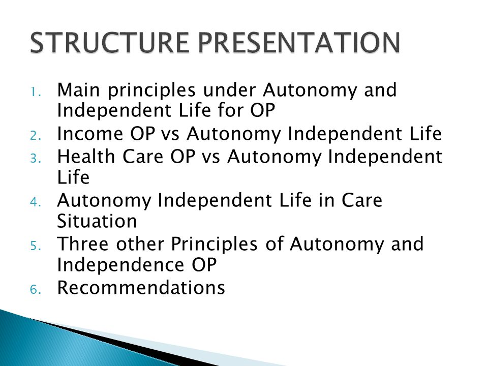 1. Main principles under Autonomy and Independent Life for OP 2.