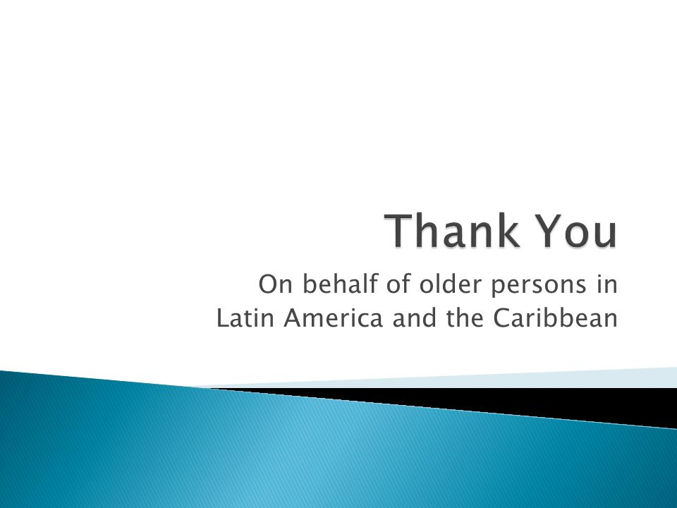 On behalf of older persons in Latin America and the Caribbean