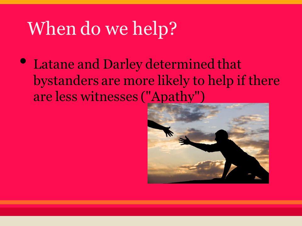 When do we help.