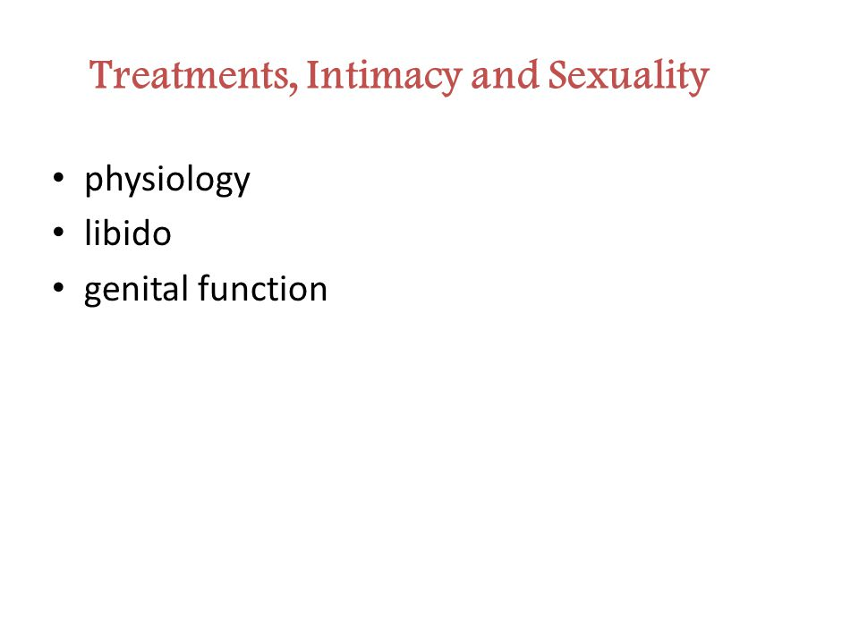 physiology libido genital function Treatments, Intimacy and Sexuality