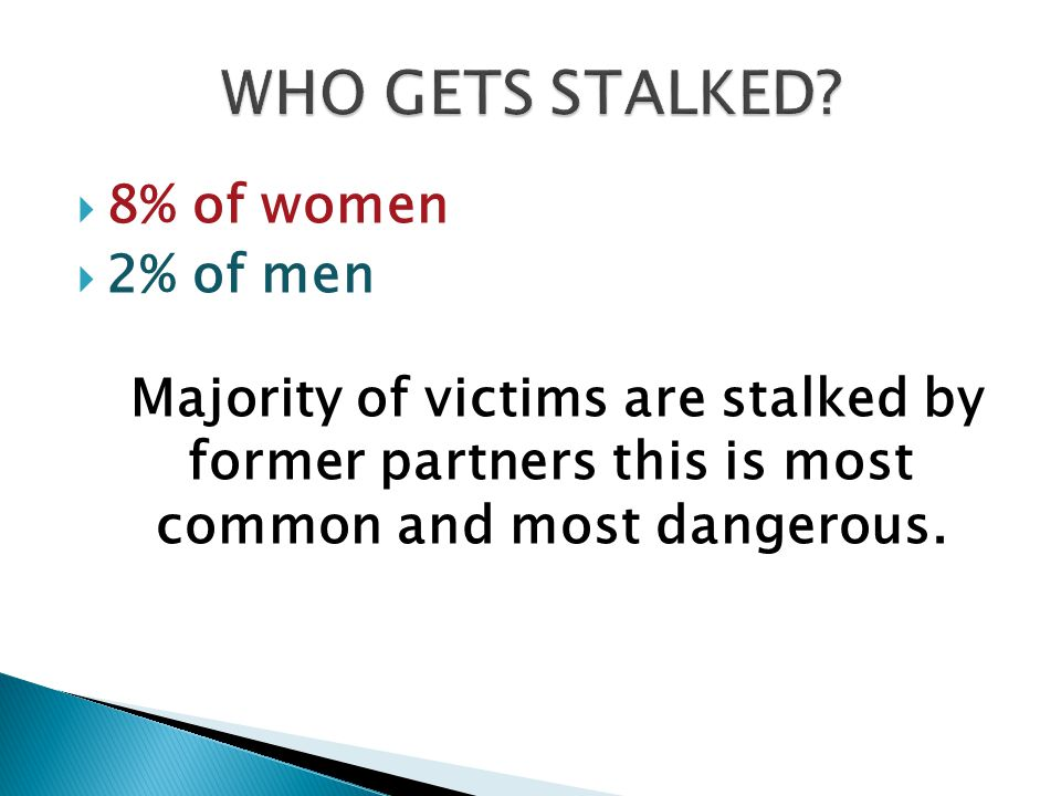  Threats Assaults  Rejected 71% 54%  Intimacy Seekers50 23  Incompetent32 27  Resentful 87 25  Predatory 33 50  Domestic violence in rejected type  Rejected often has warning signs  Progression of rejection in divorce, custody battles, loss of love, may increase in intensity