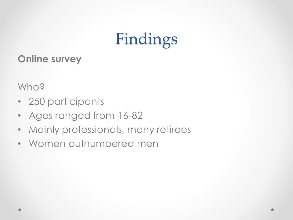 Findings Online survey Who.