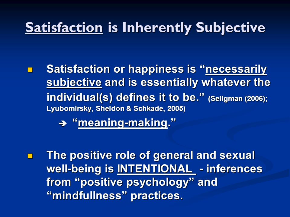 Principles of Relationship Satisfaction Michael E.