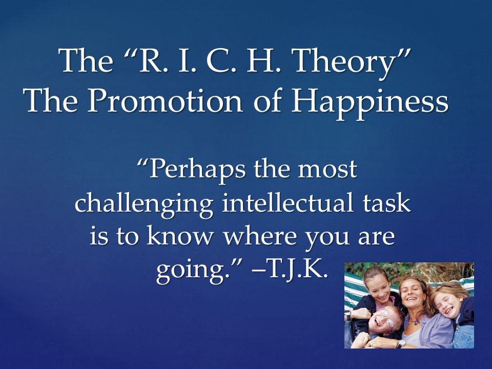 In this Theory, Psychological Health is defined as being synonymous with happiness.