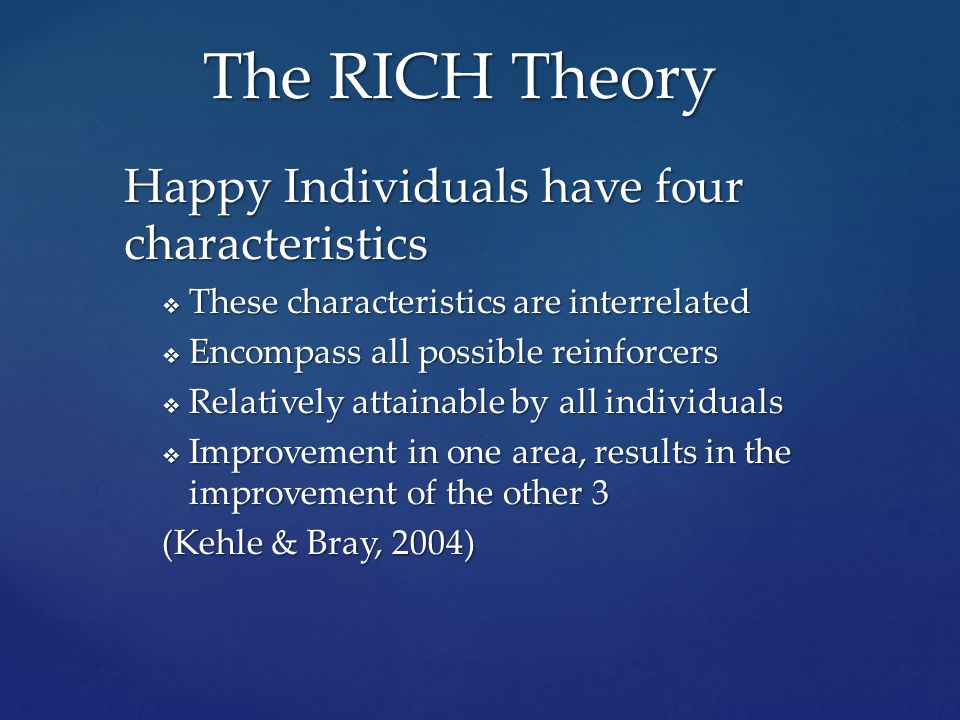 1. Resources 2. Intimacy 3. Competency 4. Health R. I. C. H.