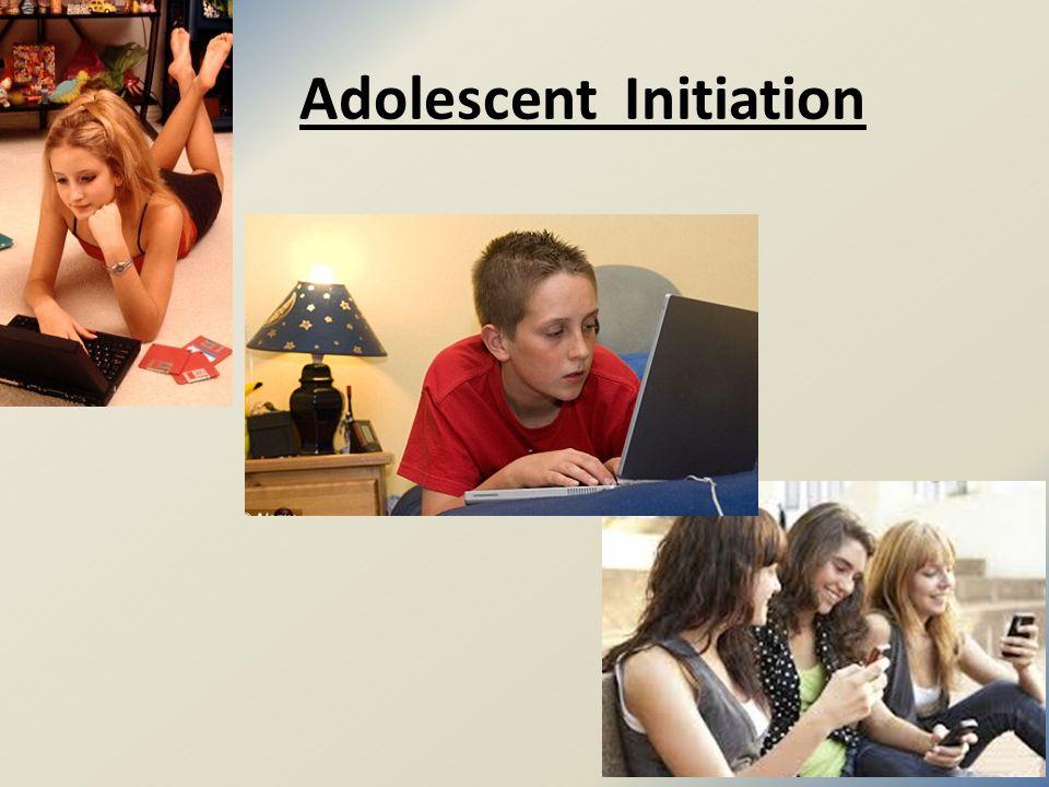 Adolescent Initiation