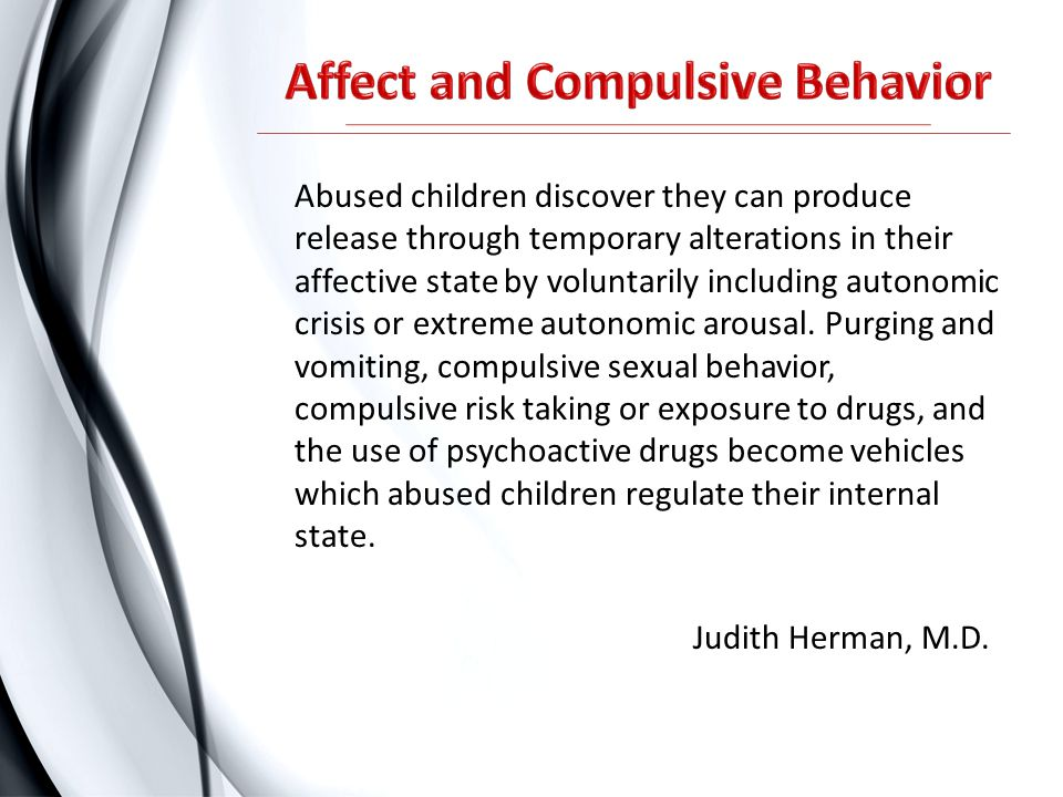 Abused children discover they can produce release through temporary alterations in their affective state by voluntarily including autonomic crisis or