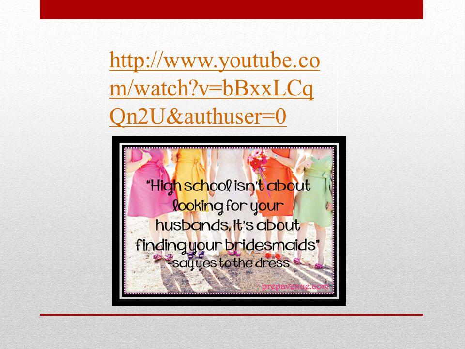 http://www.youtube.co m/watch v=bBxxLCq Qn2U&authuser=0