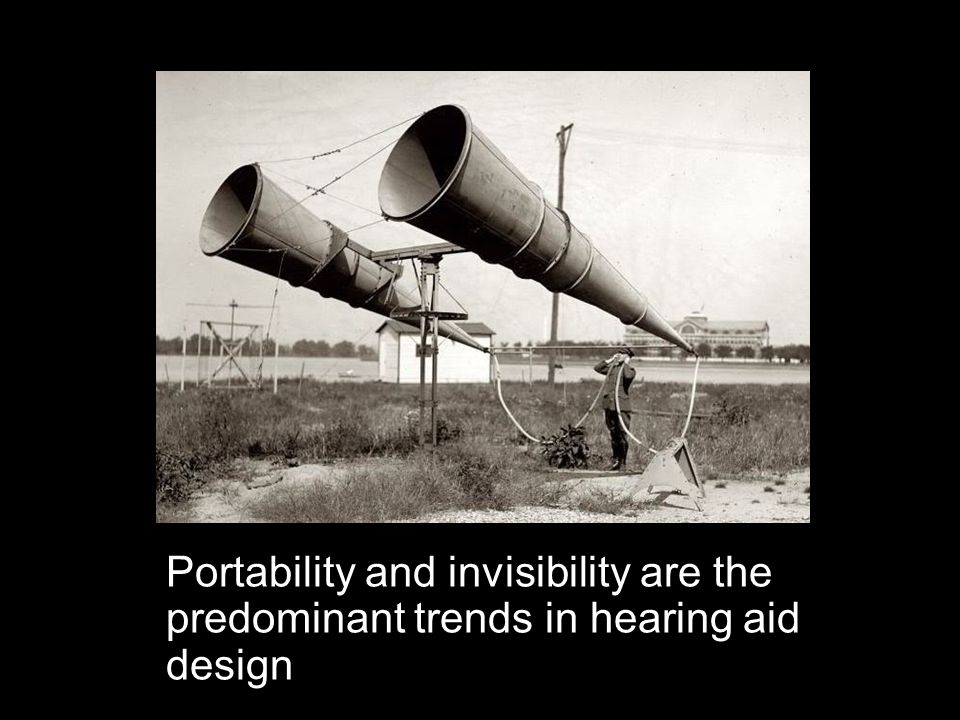 Portability and invisibility are the predominant trends in hearing aid design