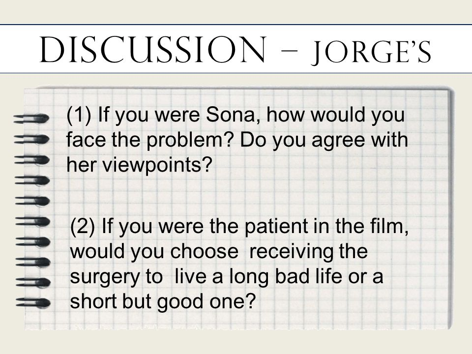 (1) If you were Sona, how would you face the problem.