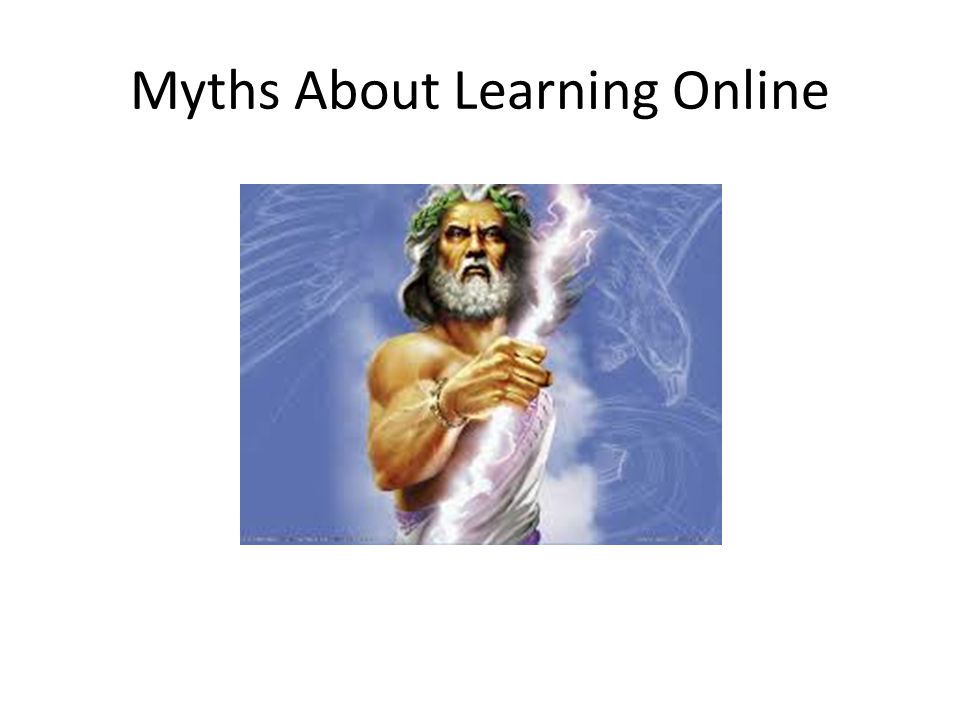 Myths About Learning Online