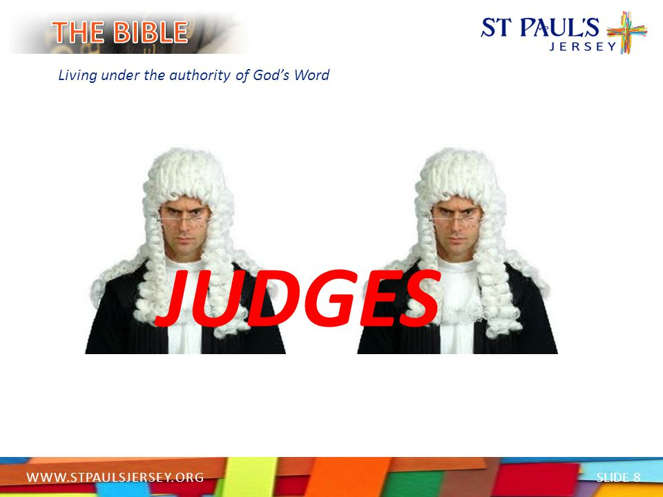 SLIDE 9 WWW.STPAULSJERSEY.ORG Living under the authority of God's Word