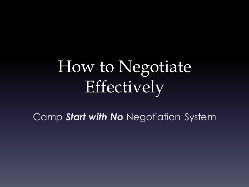 How to Negotiate Effectively Camp Start with No Negotiation System