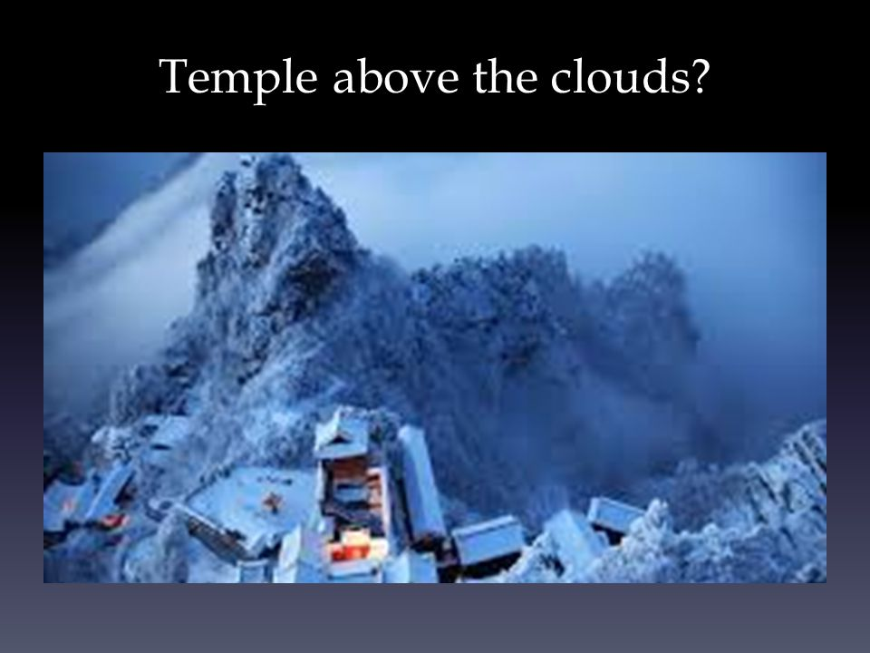 Temple above the clouds?