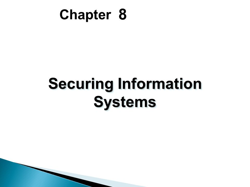 8 Chapter Securing Information Systems