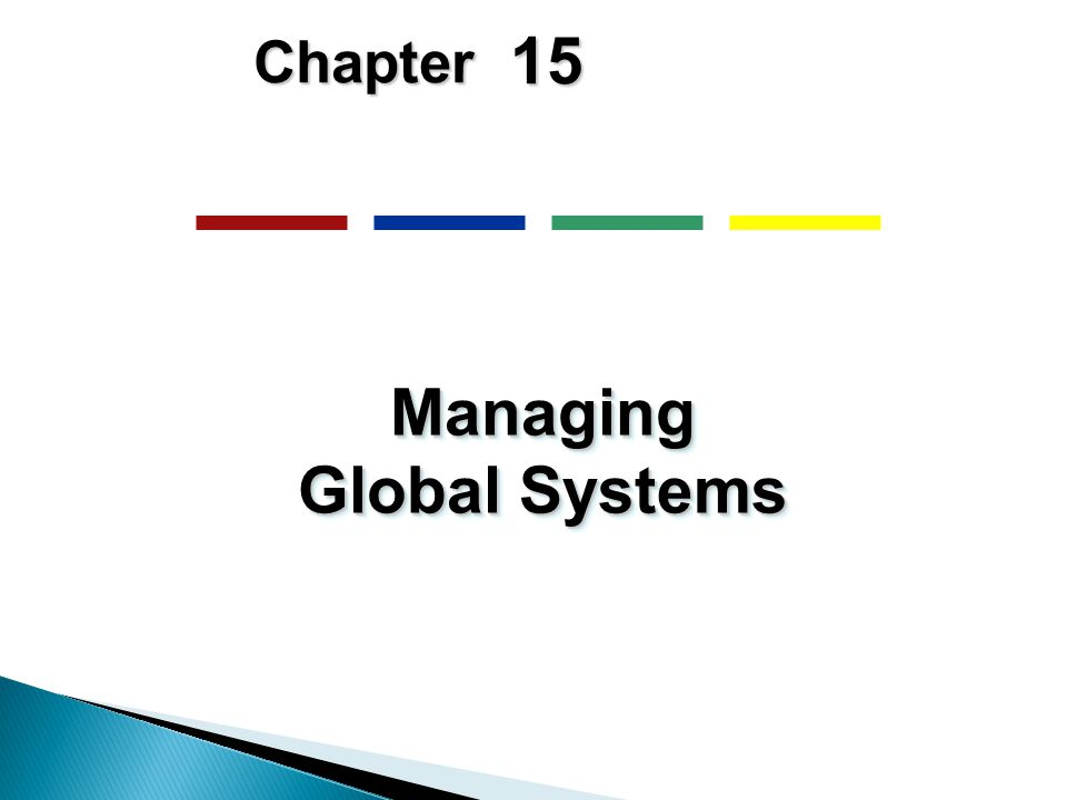 15 Chapter Managing Global Systems