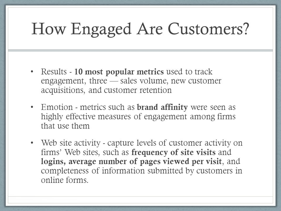 How Engaged Are Customers.