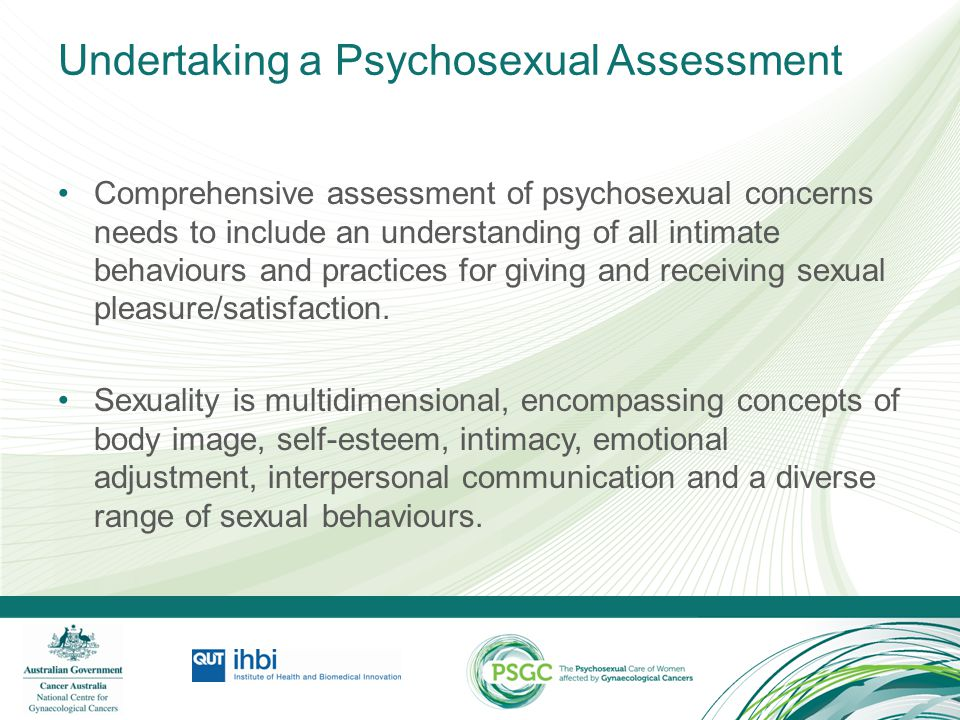 Ex-PLISSIT Model for Assessment Permission: Give permission for the patient to have sexual feelings / relationships and normalise this.